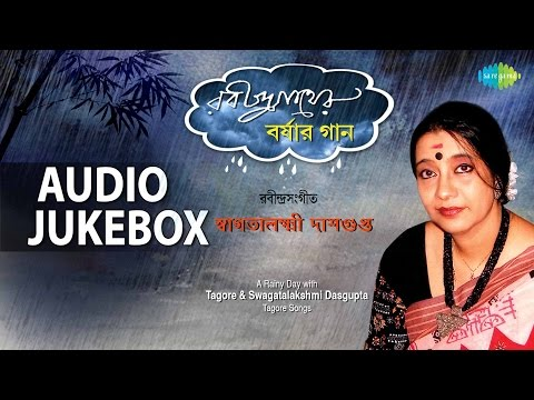 Monsoon Special By Tagore & Swagatalakshmi Dasgupta | Oi Aase Oi Oti Bhairab Harashe | Audio Jukebox