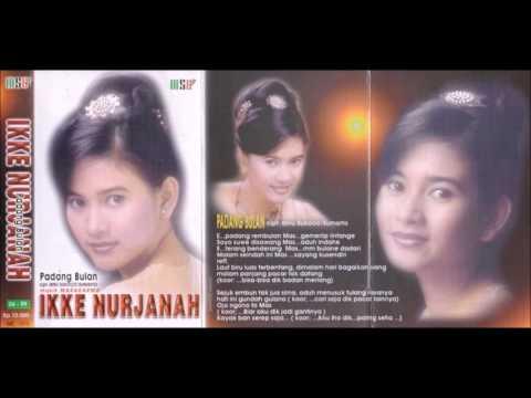Padang Bulan / Ikke Nurjanah (original Full)