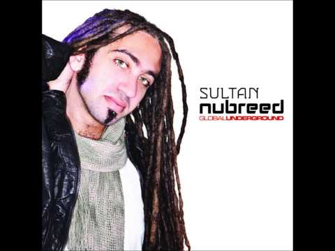 Sultan: Global Underground Nubreed-Disc 1