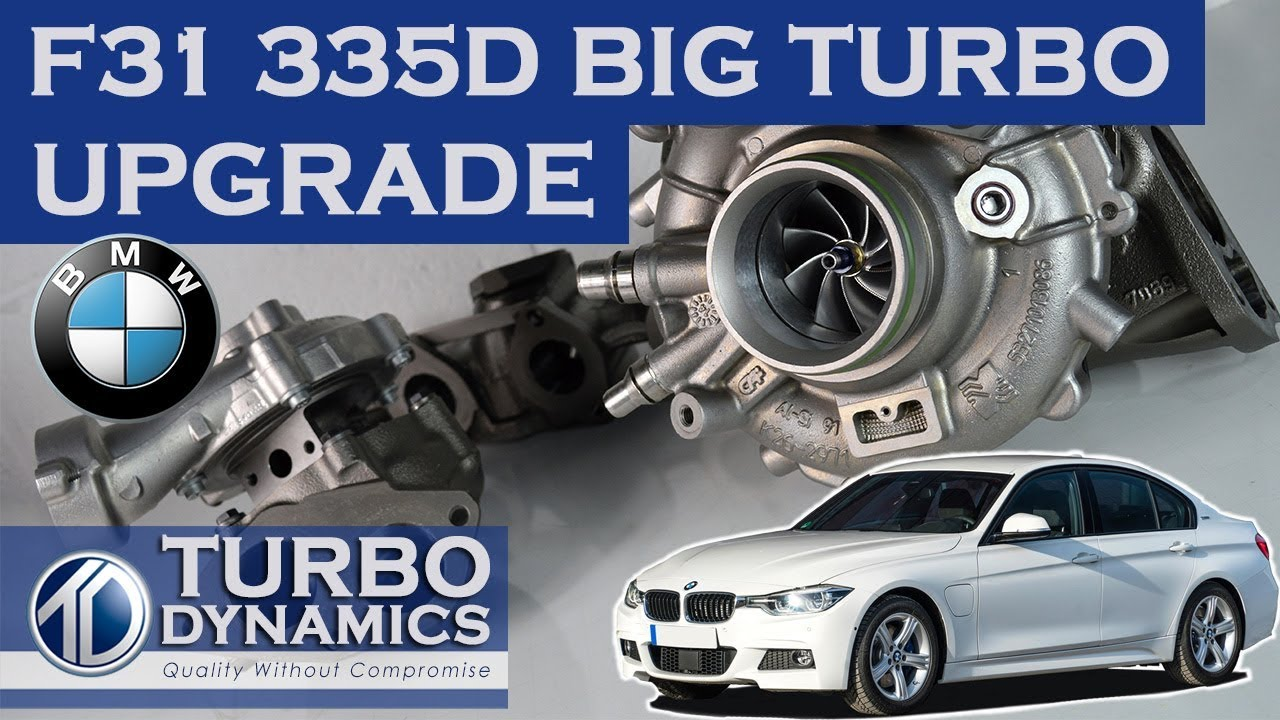 Hybrid Turbo Upgrade on BMW 335d F31 | Turbo Dynamics