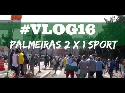 #Vlog16 - PALMEIRAS 2 X  1 Sport - TV Alviverde- - BRASILEIRÃO 2016