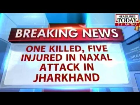 One killed, five in injured in Naxal attack in Jharkhand