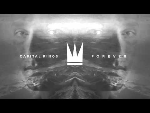 Capital Kings - Forever (Official Audio Video)