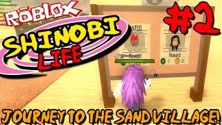 JOURNEY TO THE SAND VILLAGE! | Roblox: Shinobi Life (Naruto) - Episode 2
