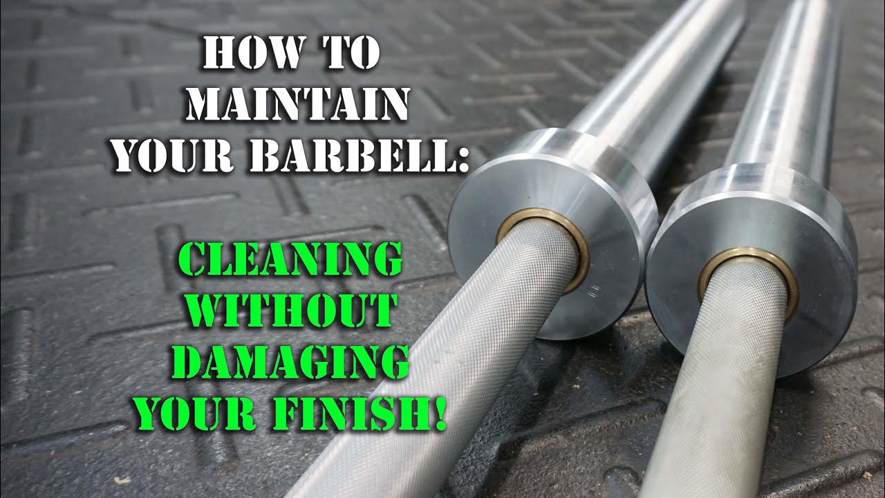 How To Clean A Barbell Remove Rust Maintenance Crossfit
