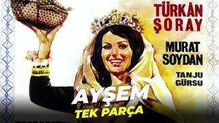 Ayşem | Türkan Şoray Eski Türk Filmi Full İzle