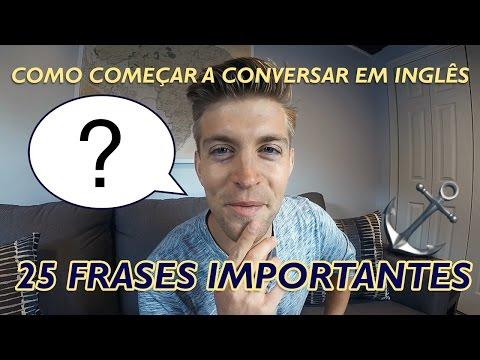 Começar A CONVERSAR Em Inglês | 25 FRASES IMPORTANTES