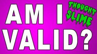 Am I valid?