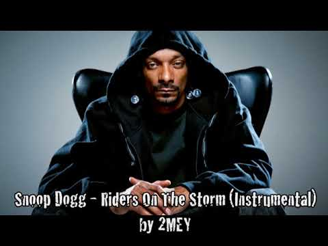 Snoop Dogg - Riders On The Storm (Instrumental) by 2MEY