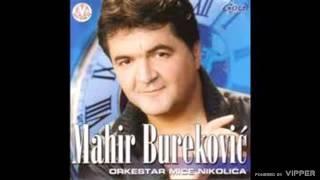 Mahir Burekovic - Idem idem jarane - (Audio 2002)
