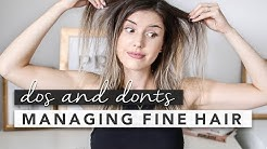 The Do's and Don'ts for Managing Fine / Thin Hair | by Erin Elizabeth