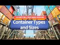 Container Types and Sizes: 16 Shipping Container Designs