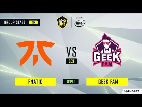 Fnatic vs Geek Fam vod