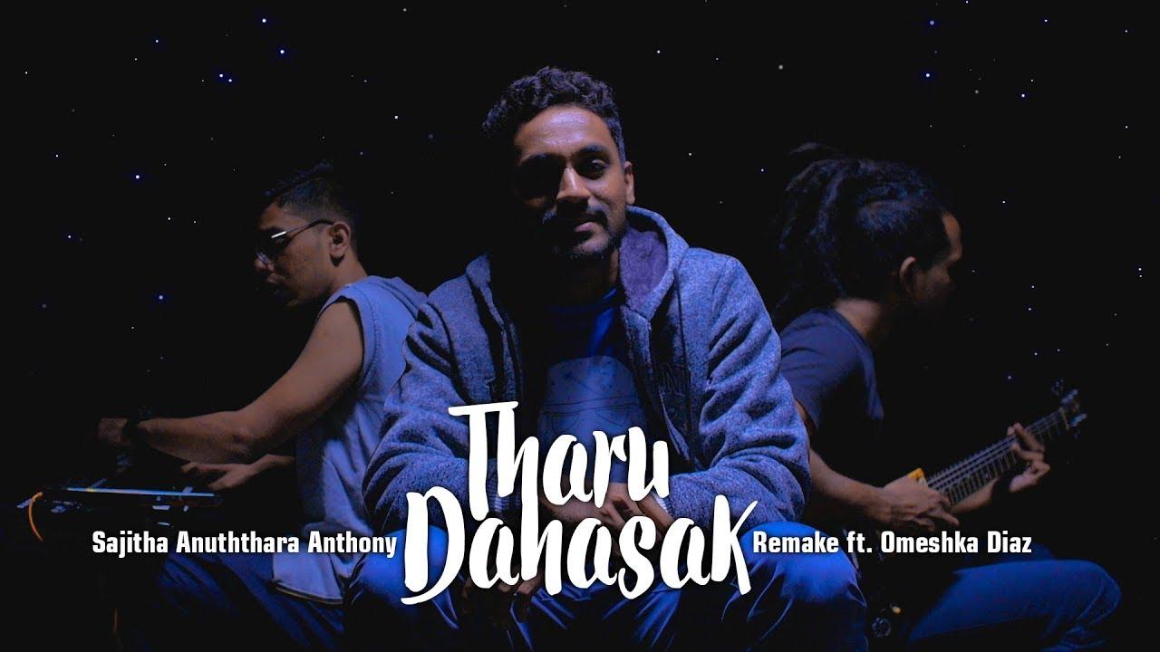 Sajitha Anuththara Anthony - Tharu Dahasak Remake ft. Omeshka Diaz #1