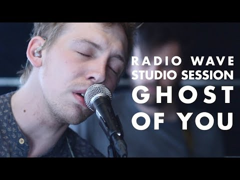 Radio Wave Studio Session: Ghost of You