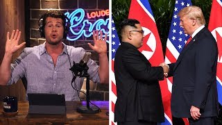 TRUMP'S NORTH KOREA STRATEGY: Crazy Enough to Work?  Louder With Crowder