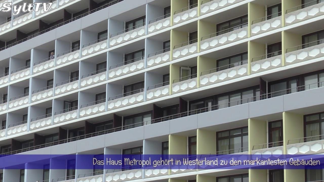 haus metropol in westerland auf sylt erstrahlt im neuen glanz youtube. Black Bedroom Furniture Sets. Home Design Ideas