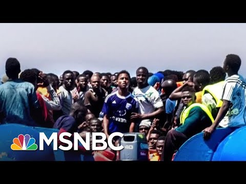 Libyan Slave Trade: 'World Is Watching, Very Little Is Being Done' | AM Joy | MSNBC