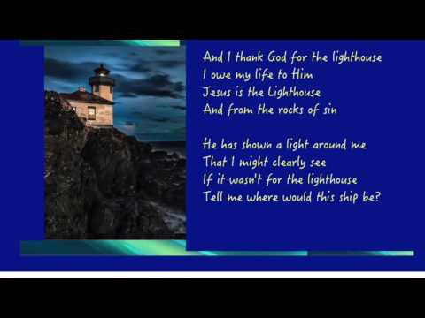 The Lighthouse Song w lyrics RONNY HINSON W HAPPY GOODMANS