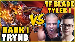 RANK 1 TRYND WORLD VS. TF BLADE & TYLER1! (IN CHALLENGER) HIGH-ELO WARS - League of Legends