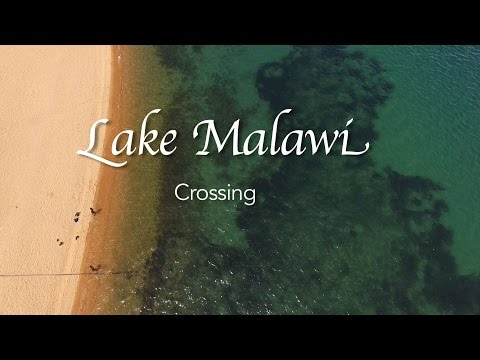 LAKE MALAWI CROSSING