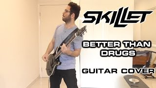 Skillet Better Than Drugs Guitar Cover, With Solo