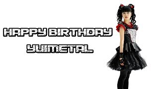 Happy Birthday YUI-METAL / Yui Mizuno / Mizuno Yui ( 水野 由結 ) | ...