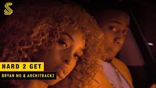 Bryan Mg x Architrackz - Hard 2 Get (prod. Architrackz) (Music Video)