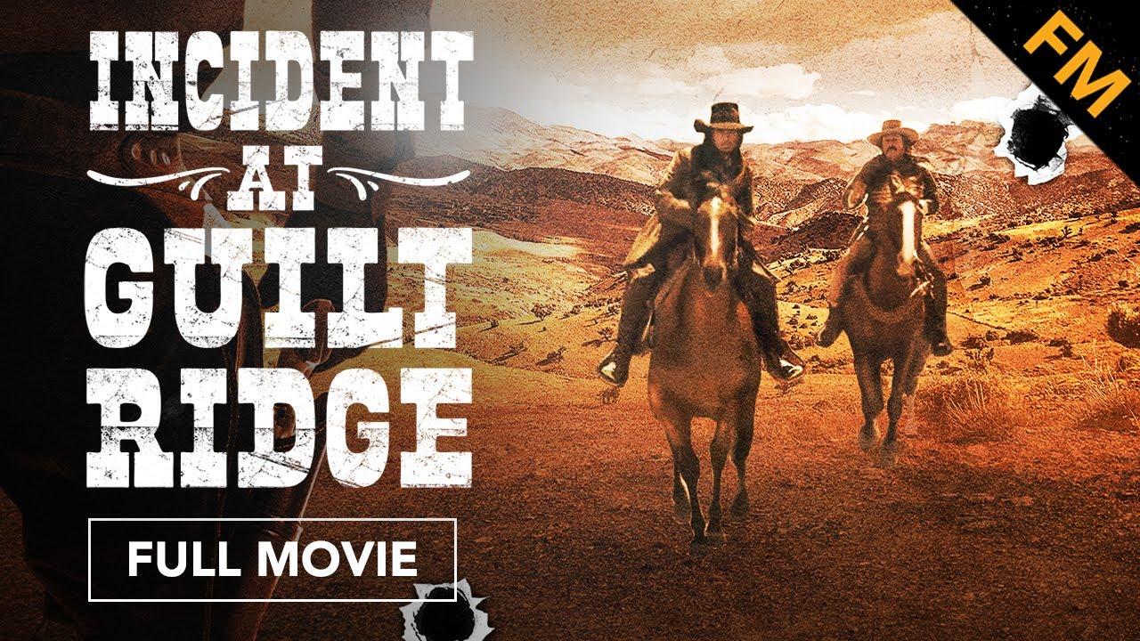 Download Incident at Guilt Ridge (FULL MOVIE)