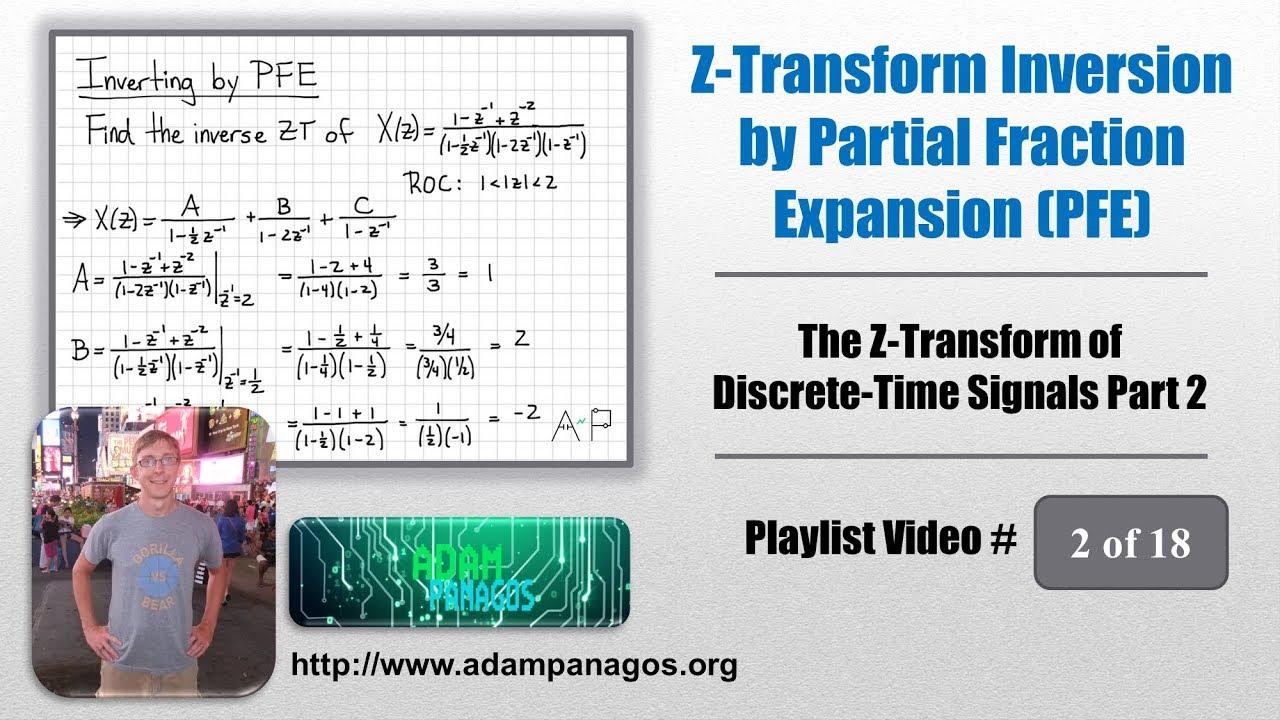 Z Transform Inversion By Partial Fraction Expansion Pfe Part 1 18