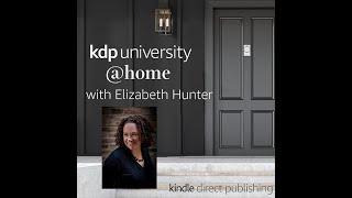 KDP University @home with Elizabeth Hunter