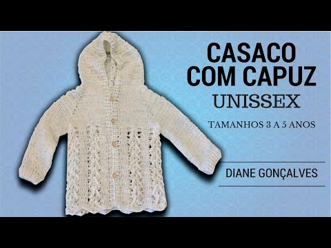 CASACO UNISSEX COM CAPUZ EM CROCHÊ TAMANHOS 3 AO 5/DIANE GONÇALVES