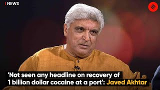 'Not Seen Any Headline On Recovery Of 1 Billion Dollar Cocaine At A Port': Javed Akhtar