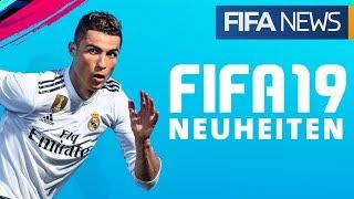 Diese NEUHEITEN gibt es bei FIFA19 | FIFANEWS