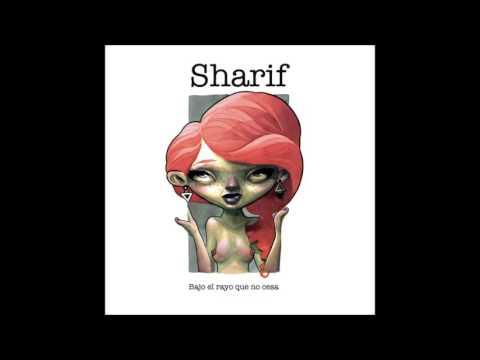 Sharif - Bajo el rayo que no cesa [DISCO COMPLETO 2015]