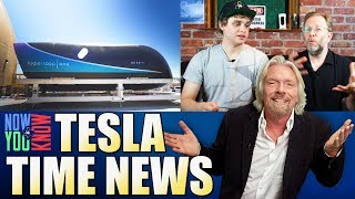 Tesla Time News - Richard Branson invests in HyperloopOne, and more!