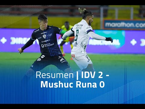 Independiente del Valle Mushuc Runa Goals And Highlights