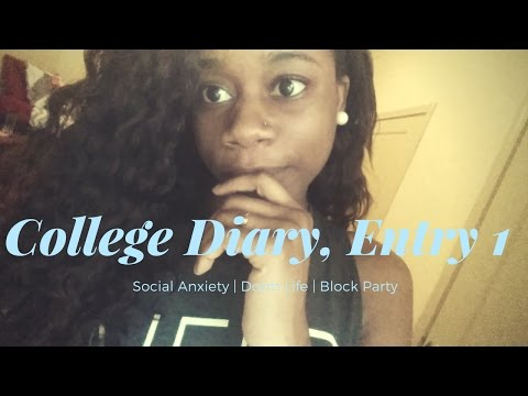 College Diary | Entry 1 | Dorm Life, Social Anxiety, Block Party