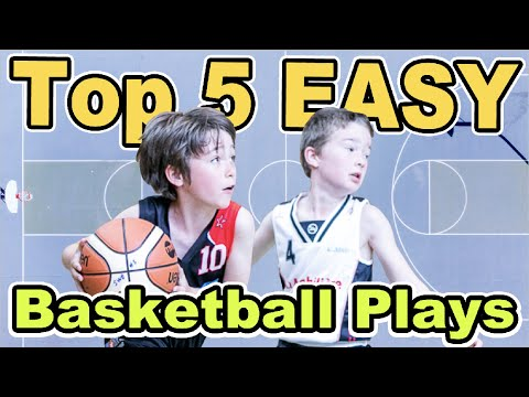 Top 5 Easy Kids Offensive Basketball Plays