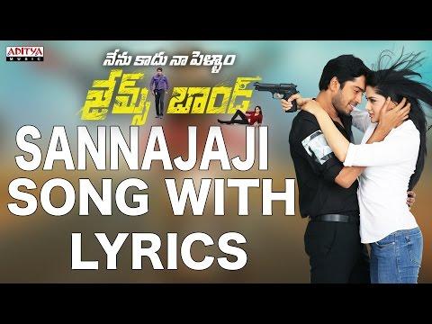 Sannajaji Remix Full Song With Lyrics - James Bond Songs - Allari Naresh, Sakshi Chaudhary
