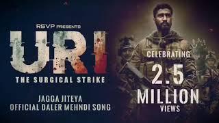 URI | The Surgical Strike | Jagga Jiteya | 2.5 Million Views | Daler Mehndi, Dee MC, Shashwat