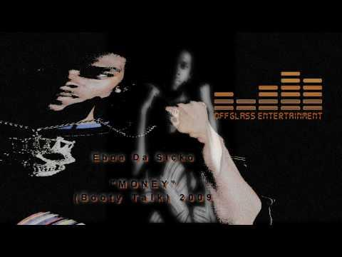 Money - Eboe Da Sicko