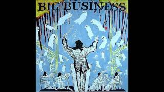 Watch Big Business White Pizazz video