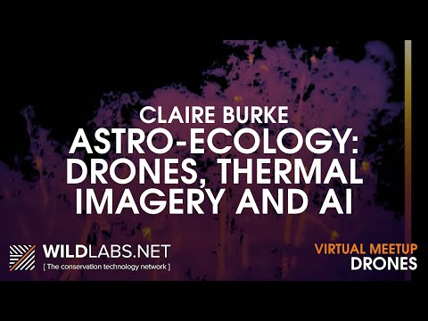 claire-burke:-astro-ecology---drones,-thermal-imagery-and-ai