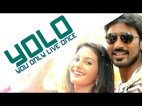 Anegan - Yolo - You Only Live Once Video | Dhanush | Harris Jayaraj