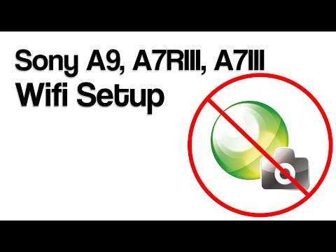 Sony A9, A7RIII, A7III Wifi Setup (2018) - YouTube