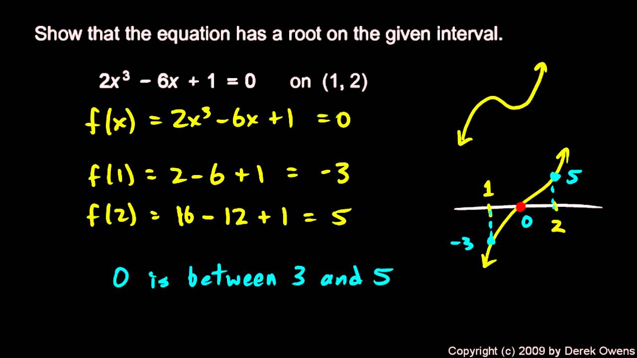 Calculus 27d Intermediate Value Theorem Examples Youtube