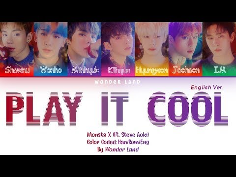 MONSTA X (몬스타엑스) - PLAY IT COOL (ft. Steve Aoki) (ENGLISH VERSION) indir