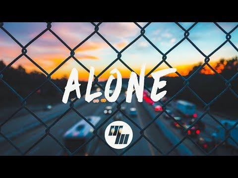 ARMNHMR - Alone (Lyrics / Lyric Video) With Nolan van Lith, Ft. Dylan Matthew