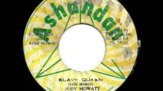 JUDY MOWATT - Slave queen + slave woman version ( 1979 Ashandan)